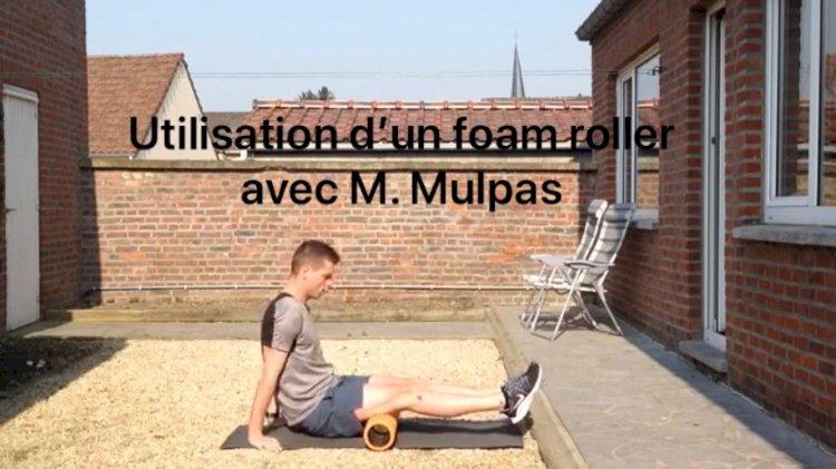 Comment utiliser un Foam Roller avec M. Mulpas