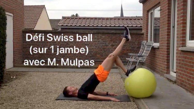 les défis renforcement : Lundi 13 avril nouveau Défi Swiss ball avec M. Mulpas